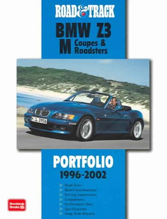 """""""Road & Track"""" BMW Z3 M Coupes and Roadsters Portfolio 1996-2002"""