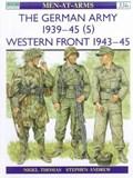 The German Army 1939-45 (5) | Nigel Thomas |