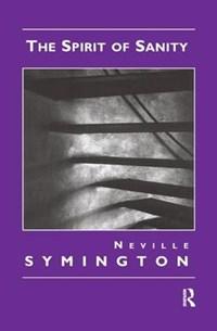 The Spirit of Sanity | Neville Symington |
