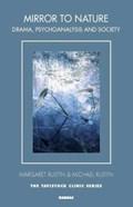 Mirror to Nature | Rustin, Margaret ; Rustin, Michael |