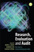 Research, Evaluation and Audit   Grant, Maria J. ; Sen, Barbara ; Spring, Hannah  