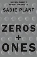 Zeros and Ones   Sadie Plant  