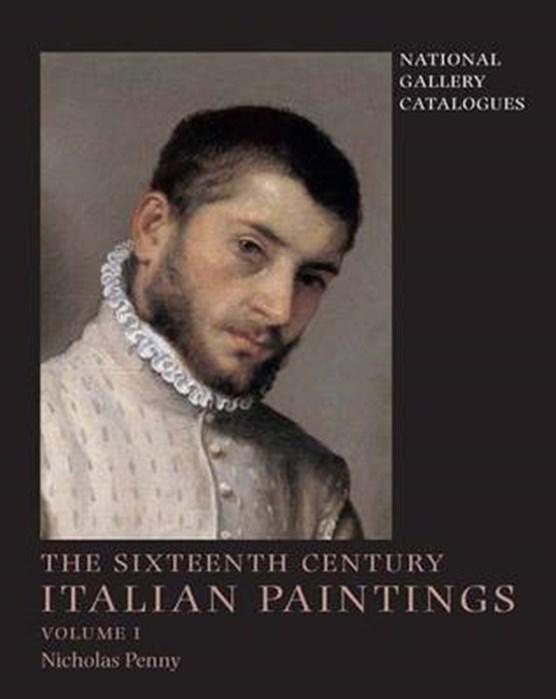 Penny, N: Sixteenth-Century Italian Paintings V 1