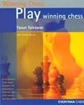 Play Winning Chess | Yasser Seirawan |
