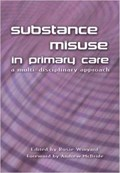 Substance Misuse in Primary Care   Rosie Winyard  