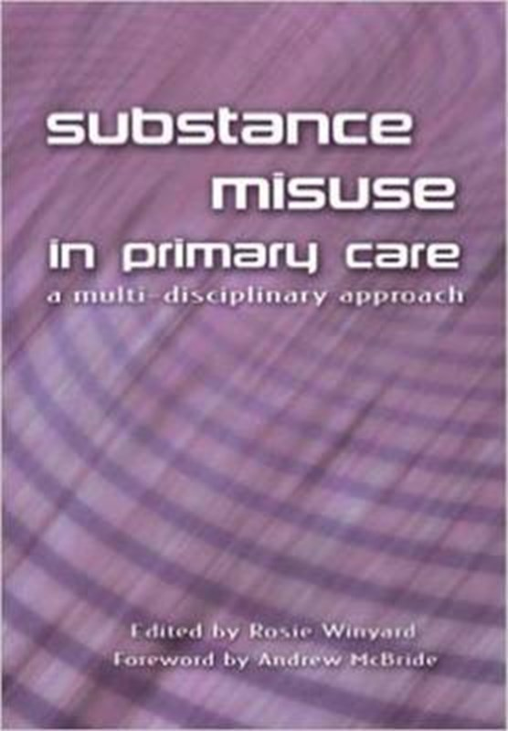 Substance Misuse in Primary Care