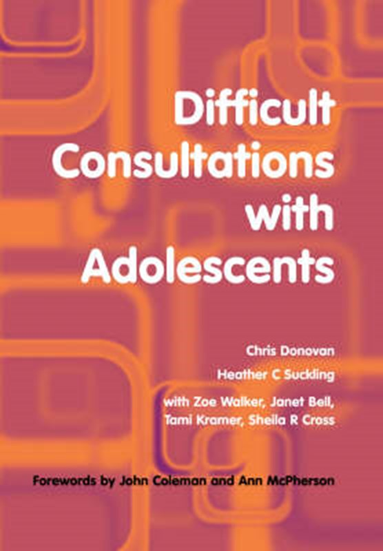 Difficult Consultations with Adolescents