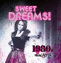 Sweet Dreams: 1980s Newcastle | Anna Flowers ; Vanessa Histon |