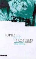 Pupils with Problems | Philip Garner |