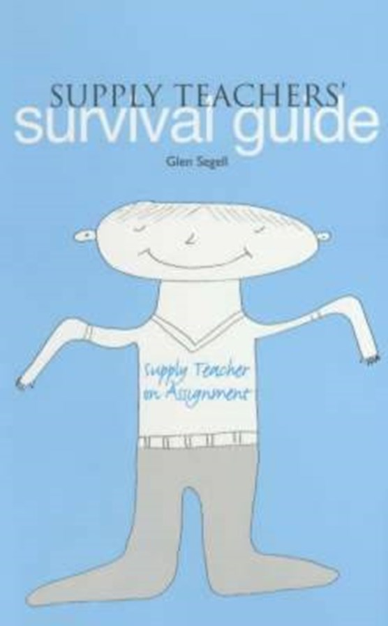 Supply Teachers' Survival Guide