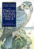 The Druid Animal Oracle | Philip Carr-Gomm ; Stephanie Carr-Gomm ; Bill Worthington |