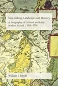 Map-Making, Landscapes and Memory   William J. Smyth  