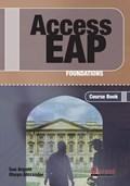 Access EAP - Foundations Student Book + CDs   Sue Argent ; Olwyn Alexander  