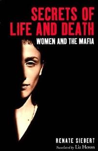 Secrets of Life and Death | Renate Siebert |