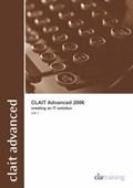 CLAiT Advanced 2006 Unit 1 Creating an IT Solution   CiA Training Ltd.  