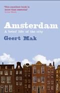 Amsterdam: biography of a city   Geert Mak  