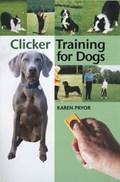 Clicker Training for Dogs   Karen Pryor  