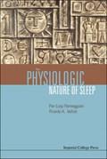 The Physiologic Nature Of Sleep | Velluti, Ricardo A (univ De La Republica, Uruguay) ; Parmeggiani, Pier Luigi (univ Di Bologna, Italy) |