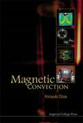 Magnetic Convection   Ozoe, Hiroyuki (kyushu Univ, Japan)  