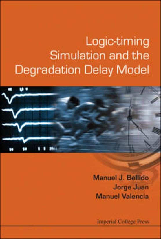 Manuel, V: Logic-timing Simulation And The Degradation Dela