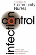 Infection Control   Duggall, Harsh ; Beaumont, Mandy ; Jenkinson, Helen  