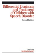 Differential Diagnosis and Treatment of Children with Speech Disorder | Barbara Dodd |
