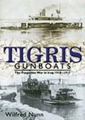 Tigris Gunboats   Vice-Admiral Wilfred Nunn  