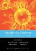 Intellectual Property   Rocque Reynolds ; Natalie Stoianoff ; Angela Adrian ; Alpana Roy  