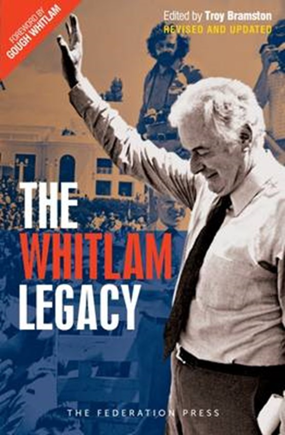 The Whitlam Legacy (with dust jacket)