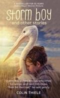 Storm Boy & Other Stories | Colin Thiele |