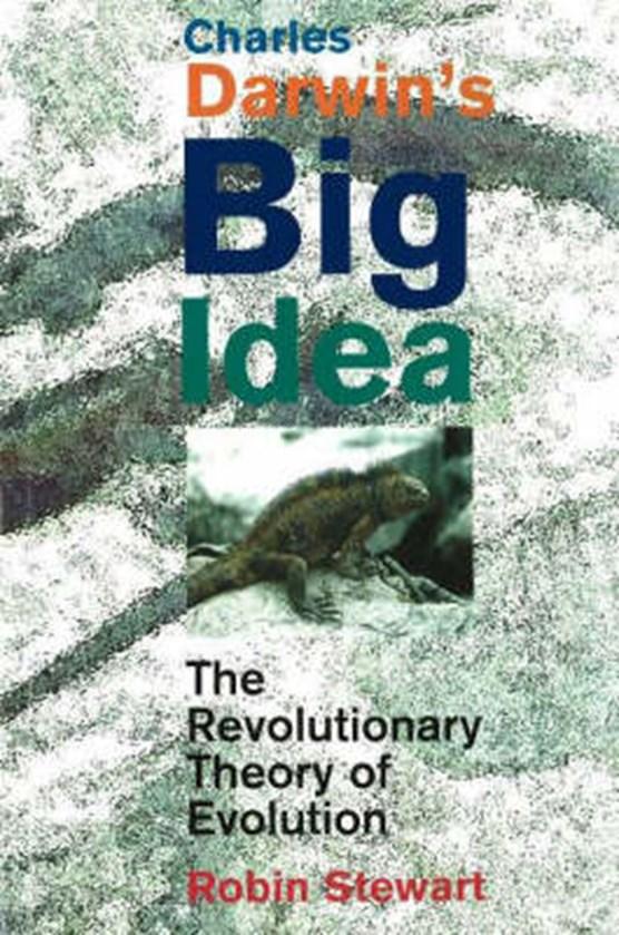 Charles Darwin's Big Idea