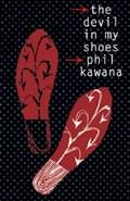 Devil In my Shoes | Phil Kawana |