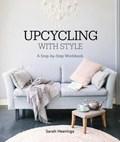 Upcycling With Style   Sarah Heeringa  