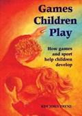 Games Children Play   Kim Brooking-Payne  