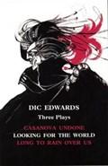 Three Plays: Edwards   Dic Edwards  
