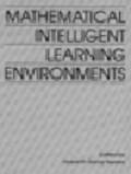 Mathematical Intelligent Learning Environments | Hyacinth Nwana |
