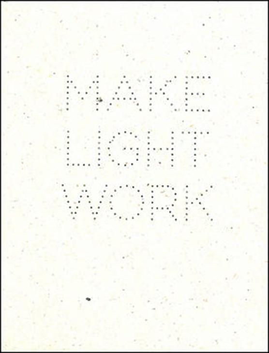 Make Light Work