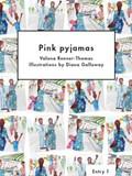 Pink Pyjamas   Valona Renner-Thomas ; Diana Galloway ; Learning Unlimited  