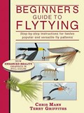Beginner's Guide to Flytying | Chris Mann ; Terry Griffiths |
