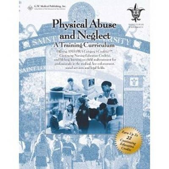 Physical Abuse and Neglect