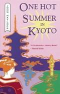 One Hot Summer in Kyoto   John Haylock  