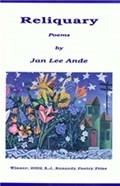 Reliquary   Jan Lee (union Institute & Usa) Ande University  