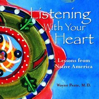 Listening with Your Heart   Wayne Peate  