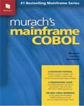 Murach's Mainframe COBOL | Murach, Mike ; Price, Anne ; Menendez, Raul |
