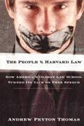 The People V Harvard Law   Andrew Peyton Thomas  