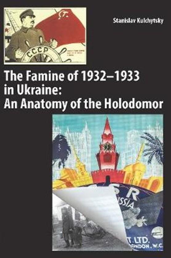 The Famine of 1932-1933 in Ukraine
