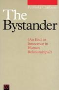 The Bystander   Petruska Clarkson  