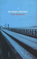 Defining Absence   John Hildebidle  