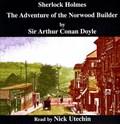 The Adventure of the Norwood Builder | Sir Arthur Conan Doyle |