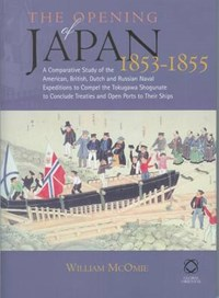 The Opening of Japan, 1853-1855   O.G. Lindin  